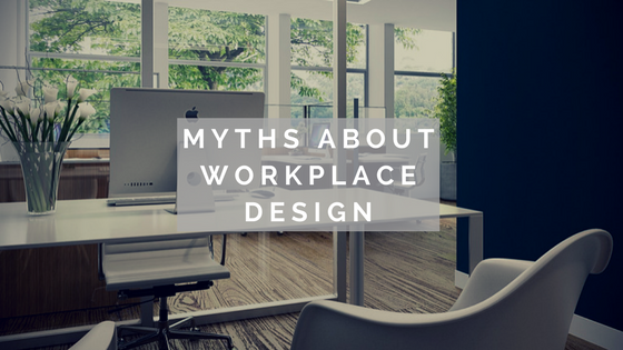 Myths About Workplace Design
