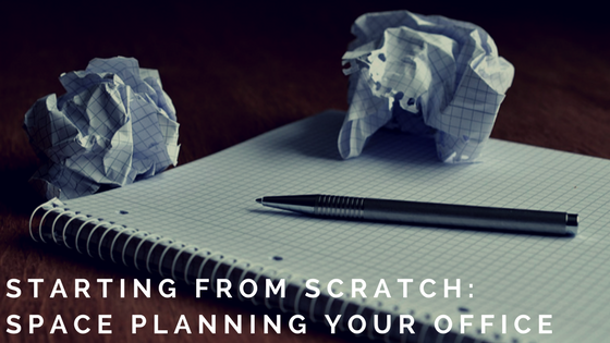 Starting from Scratch: Space Planning Your Office