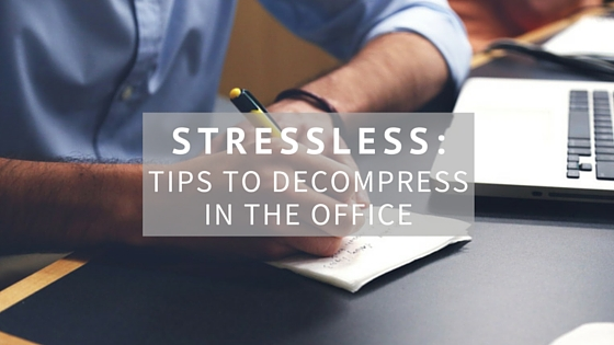 Tips to decompress in the office