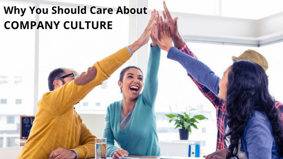 Why you should care about Company Culture