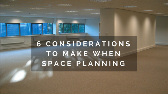 6 Considerations to Make When Space Planning